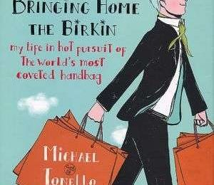 Michael Tonello: Bringing home the Birkin